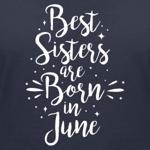 Best sisters are born in June - Frauen T-Shirt mit V-Ausschnitt