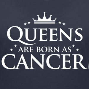 Queens föds som Cancer - T-shirt med v-ringning dam