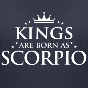 Kings are born as Scorpio - Women's V-Neck T-Shirt