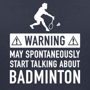 Funny Badminton Player Gift Idea - Women's V-Neck T-Shirt