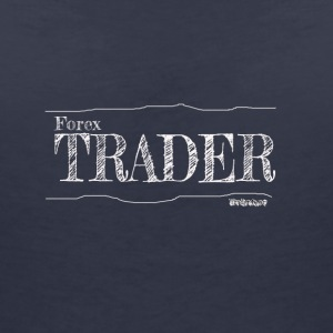 Forex Trader - Women's V-Neck T-Shirt