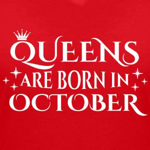 Queens are born in October - Women's V-Neck T-Shirt