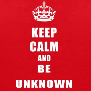 Unknown Rivals Keep Calm and be unknown - Women's V-Neck T-Shirt