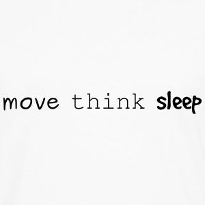 move think sleep - Männer Premium Langarmshirt