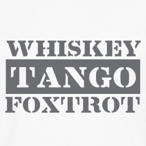 Dance tango, drink whiskey, dance Foxtrot - Men's Premium Longsleeve Shirt