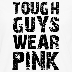 Hard guys wear pink funny sayings - Men's Premium Longsleeve Shirt