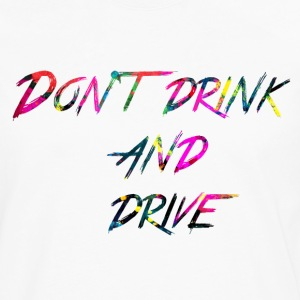 rainbow Don t drink and drive - Premium langermet T-skjorte for menn