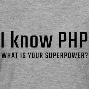 I know PHP - Men's Premium Longsleeve Shirt