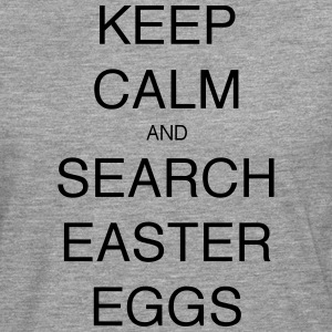 KEEP CALM AND SEARCH EASTER EGGS - Men's Premium Longsleeve Shirt