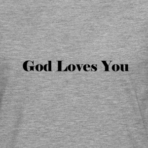 God Loves You - Men's Premium Longsleeve Shirt
