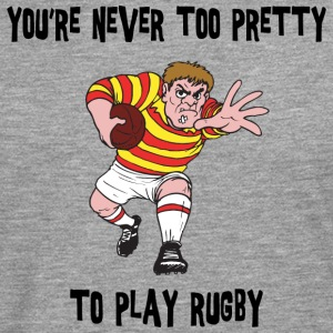 Rugby You're Never Too Pretty to Play - Men's Premium Longsleeve Shirt