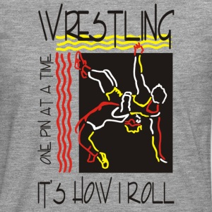 Wrestling That's How I Roll One Pin At A Time - Men's Premium Longsleeve Shirt