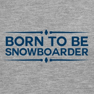 BORN TO BE SNOWBOARDER - BOARDER POWER - Men's Premium Longsleeve Shirt