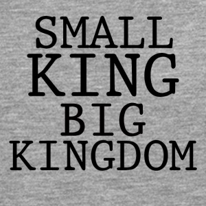 SMALL KING BIG KINGDOM - Men's Premium Longsleeve Shirt
