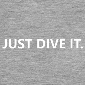 just dive it - Men's Premium Longsleeve Shirt