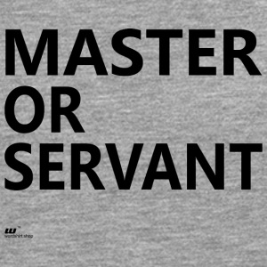 Master or Servant - Men's Premium Longsleeve Shirt