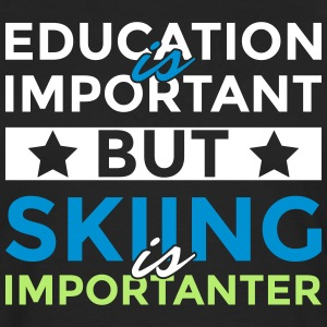 Education is important but skiing is importanter - Men's Premium Longsleeve Shirt