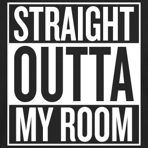 Straight Outta MY ROOM - T-shirt manches longues Premium Homme