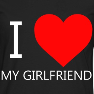 I LOVE MY GIRLFRIEND T-SHIRT - Mannen Premium shirt met lange mouwen