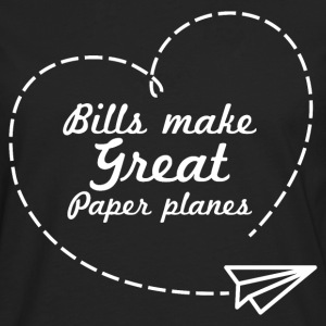 Bills make great paper planes - Men's Premium Longsleeve Shirt
