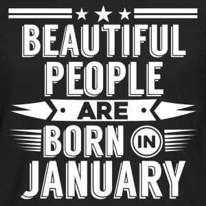 Beatiful people born in January - T-Shirt - Men's Premium Longsleeve Shirt