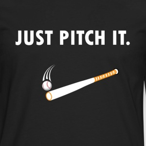 Just pitch it Baseball / Softball - Men's Premium Longsleeve Shirt