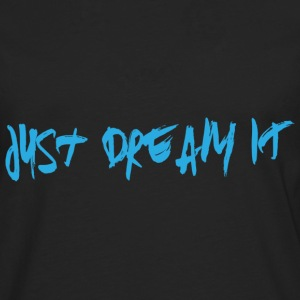 Just Dream IT Paint - Männer Premium Langarmshirt