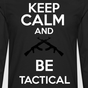 keepcalm and be tactical - Camiseta de manga larga premium hombre