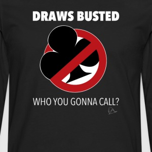 Dessine T-shirt Poker Busted - T-shirt manches longues Premium Homme