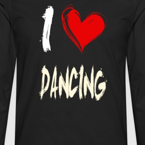 I love dancing - Men's Premium Longsleeve Shirt