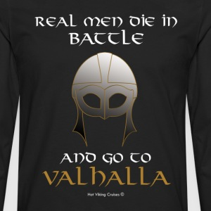 Real Men go to Valhalla - Camiseta de manga larga premium hombre