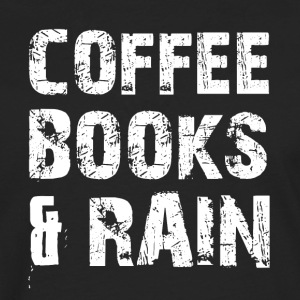 Coffee, books and rainy weather - Men's Premium Longsleeve Shirt