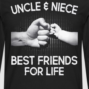 Uncle and Niece Best friends for life shirt - Men's Premium Longsleeve Shirt