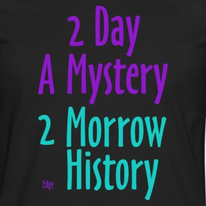 2_day_a_mystery - T-shirt manches longues Premium Homme