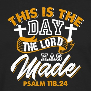Psalm 118.24 - This is the day the Lord has made - Men's Premium Longsleeve Shirt
