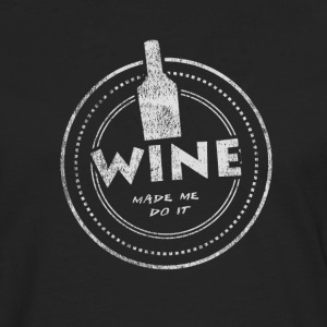 Wine Made Me Do It T-Shirt - Männer Premium Langarmshirt