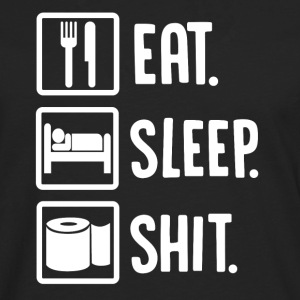 ++Eat, Sleep, Shit++ - Männer Premium Langarmshirt