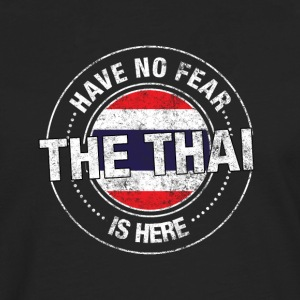 Have No Fear The Thai Is Here - Men's Premium Longsleeve Shirt