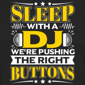 SLEEP WITH A DJ - PUSHING THE RIGHT BUTTONS - Men's Premium Longsleeve Shirt
