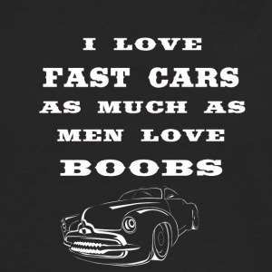 i love fast cars as much as men love boobs - Men's Premium Longsleeve Shirt