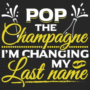 JGA - POP THE CHAMPAGNE IN CHANGING MY NAME - Men's Premium Longsleeve Shirt
