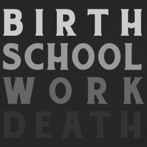 Birthwork School Death - Men's Premium Longsleeve Shirt