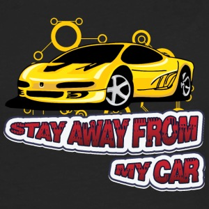 Stay Away from my car - Men's Premium Longsleeve Shirt