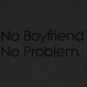 no boyfriend no problem - Men's Premium Longsleeve Shirt