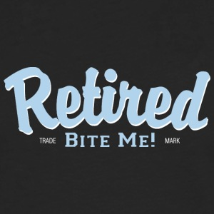 Retired Bite Me! - T-shirt manches longues Premium Homme