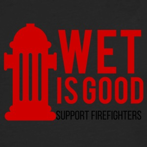 Fire Department: Wet is good. Support Firefighters. - Men's Premium Longsleeve Shirt