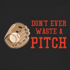 Baseball: Don't ever waste a pitch. - Men's Premium Longsleeve Shirt