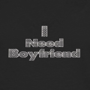i need a boyfriend - Men's Premium Longsleeve Shirt