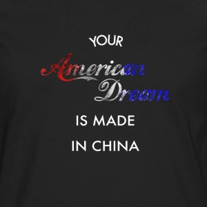 American Dream made in China - Maglietta Premium a manica lunga da uomo