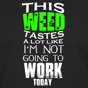 This weed tastes a lot - Men's Premium Longsleeve Shirt